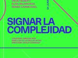 La complejidad como eje de una muestra online del Espacio Pla en la UCA