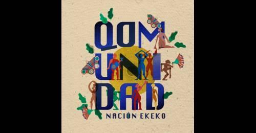 Nación Ekeko y una propuesta musical comunitaria y ecologista